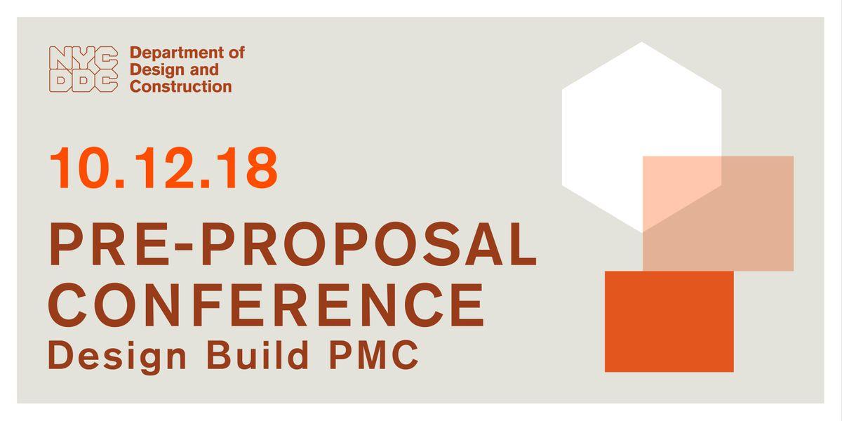 Pre-Proposal Conference -Design Build PMC