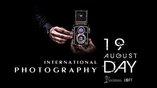 International Photography Day at LOFT