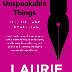 unspeakable things laurie penny - 300×300