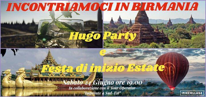 Incontriamoci IN Birmania - Festa Hugo e di inizio Estate