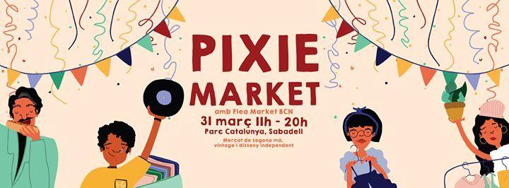 Pixie Market Sabadell  31.03.19