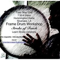Tomorrow Frame Drum Workshop A Stroke of Touch in Silverlake
