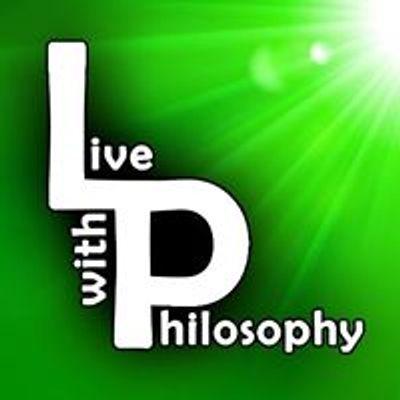 Ζήσε Φιλοσοφικά