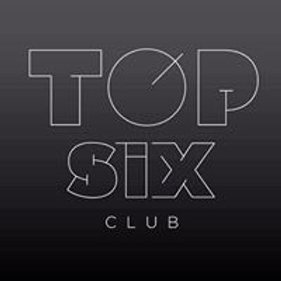 TOP SIX - Day 'n' Night Club