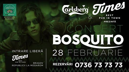 Concert Bosquito in Times Joi 28 Februarie
