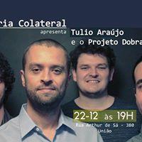 Projeto Autoria Colateral apresenta Tulio Arajo