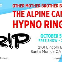 The Alpine Camp OMBB and Hypno Rings at TRiP