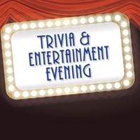 Trivia &amp Entertainment Evening