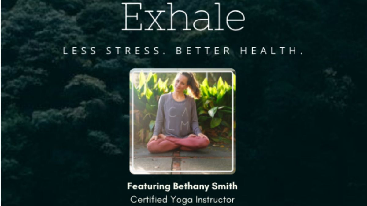 EXHALE with Bethany Smith Less Stress. Better Health.