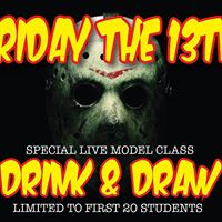 Friday the 13th Drink &amp Draw