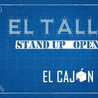 El Taller Stand Up Open Mic
