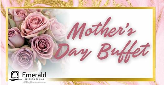Mothers Day Buffets at Emerald