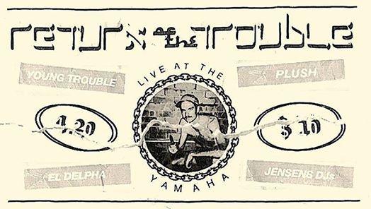 420 Return Of The Trouble w Plush  El Delpha