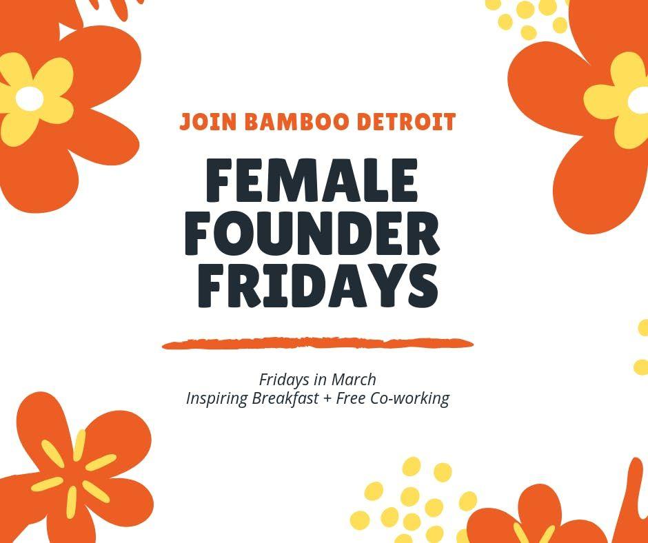 Female Founder Fridays Breaking Barriers in Tech