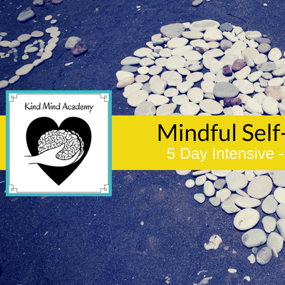 Mindful Self-Compassion 5 Day Course with Kind Mind Academy