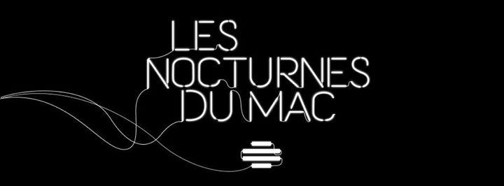Les Nocturnes du MAC 16 fvrier 2018