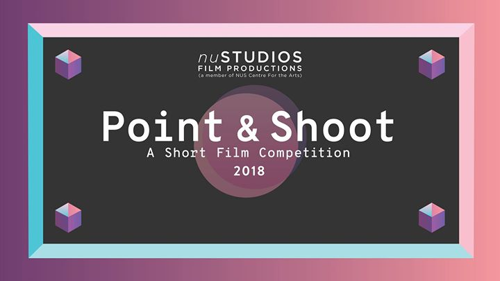 Point & Shoot 2018 A Short Film Competition