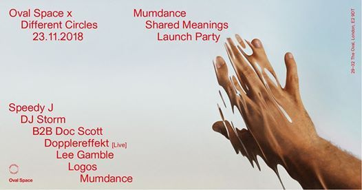 Oval Space x Different Circles Mumdance Shared Meanings Launch