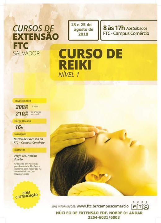 Curso de Reiki Nível 1 at Faculdade da Cidade do Salvador - Grupo ...