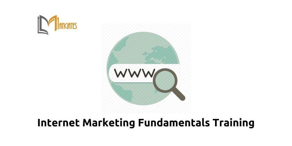 Internet Marketing Fundamentals Training in Columbia MD on Apr 19th 2019