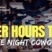 The DEC After Hours Tour  Late Night Coworking