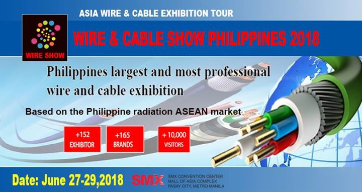 Wire & Cable Show Philippines 2018 at SMX Convention Center Manila ...