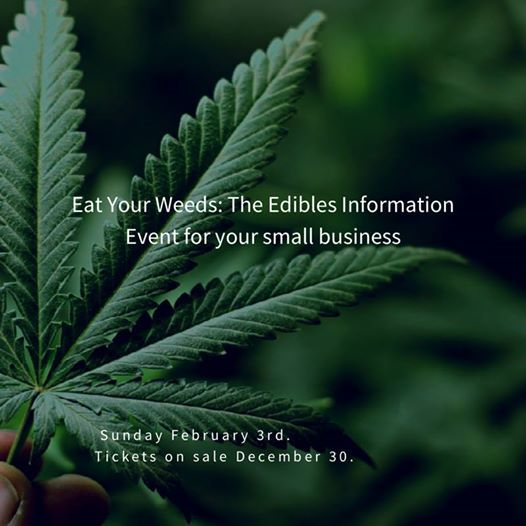 Eat Your Weeds The Edibles information Event for Small Business