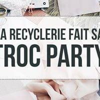 La Troc Party de la REcyclerie