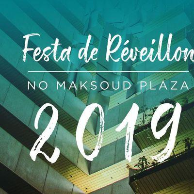 Rveillon 20182019 - Maksoud Plaza