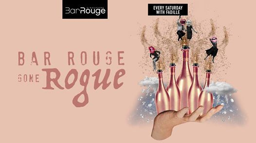 Bar Rouge gone Rogue