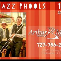 Final Friday - Jazz Phools LIVE at Arthur Murray Clearwater