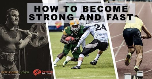 How to become strong and fast.