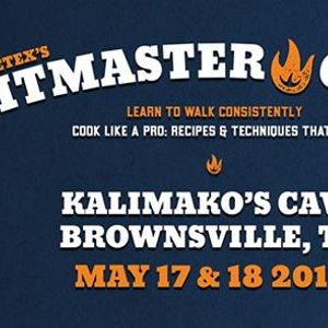 Competition Pitmaster Class  Brownsville TX - Kalimakos Cave
