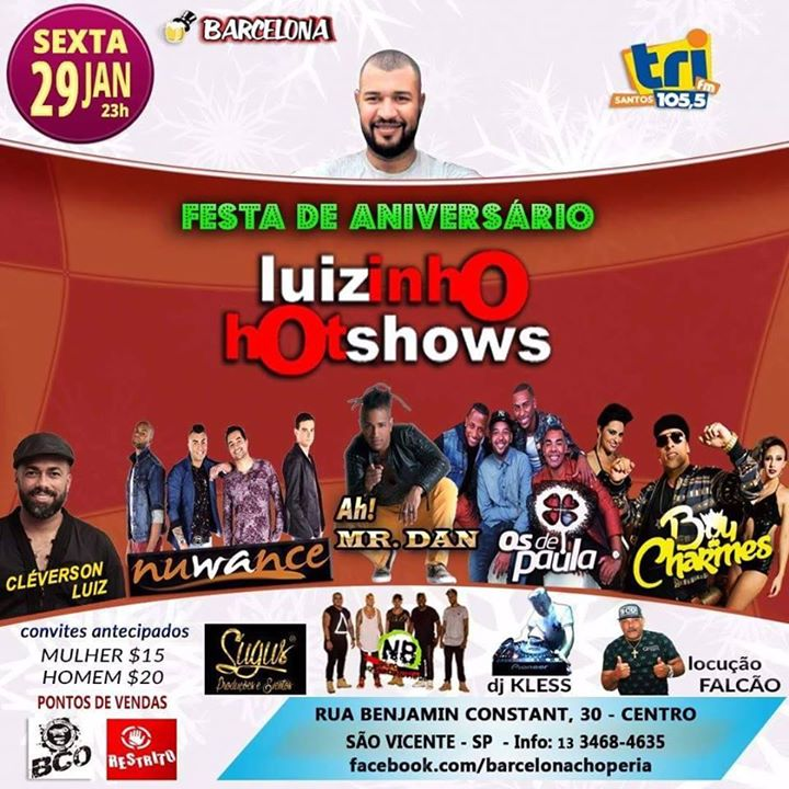Festa De Aniversario Luizinho Hotshows At Barcelona Choperia