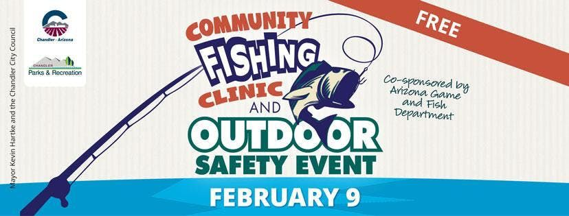 Community Fishing Clinic and Outdoor Safety Event