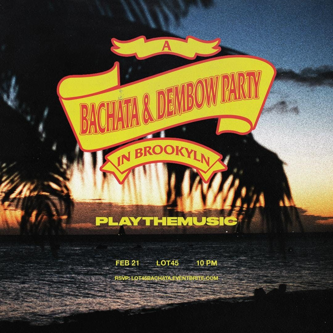A Bachata & Dembow Party in Brooklyn