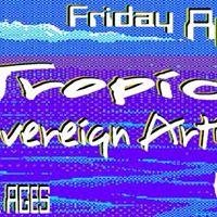 Tropidelic  Sovereign Artist  PMA  HBH  Free Show In Anaheim