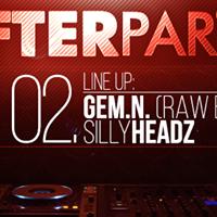 After Party w Gem.n.  Raw Beats  SillyHeadz at KPTM