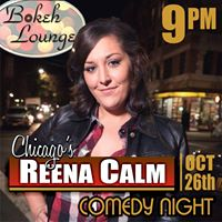 Bokeh Lounge Comedy Night Presents Reena Calm