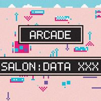 Salon  Data XXX  Arcade