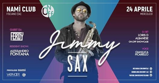 On Off present  Jimmy Sax  24.04