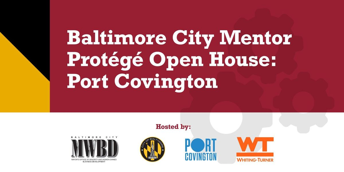 Baltimore City Mentor Protege Open House