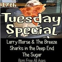 Tuesday Special  Sharks in the Deep End Larry Morse &amp The Breeze The Sug