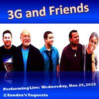 3G and Friends Live  Zandras Taqueria