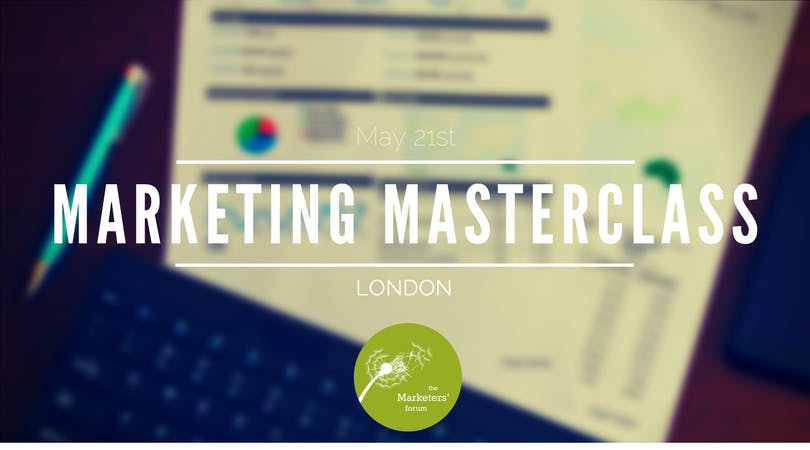 The Marketers Forum Marketing Masterclass