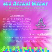 Holy Child Charitys 3rd Annual Dinner--Tickets now for sale