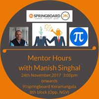 Mentor Hours with Manish Singhal