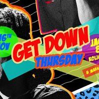 Get Down Thursdays ( Ladies Night)