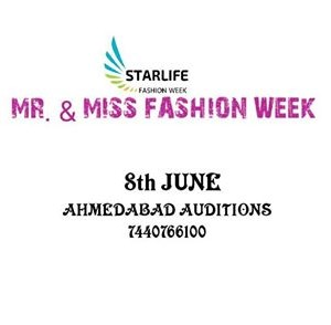 AHMEDABAD AUDITIONS MR. &amp MISS FASHION WEEK