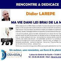 Rencontre-ddicace avec Didier LAREPE pour son roman &quotMa vie dans les bras de la mort&quot